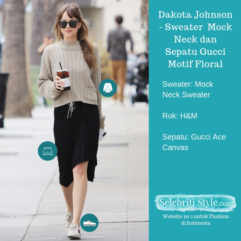 Highlight – Dakota Johnson – Sweater  Mock Neck dan Sepatu Gucci Motif Floral